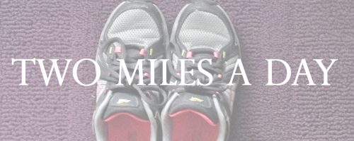 Two-miles-a-day-april